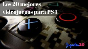 Los 20 mejores videojuegos para PS4