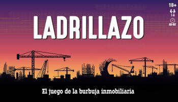 Ladrillazo – El Juego de la Burbuja Inmobiliaria
