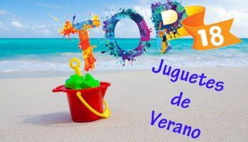 TOP 18 Juguetes de Verano